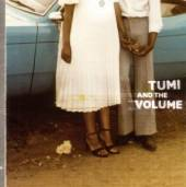 TUMI & THE VOLUME  - CD TUMI & THE VOLUME