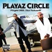 PLAYAZ CIRCLE  - CD FLIGHT 360:THE TAKE OFF
