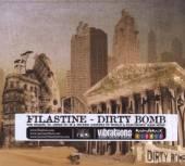 FILASTINE  - CD DIRTY BOMB