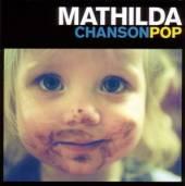 MATHILDA  - CD CHANSONPOP