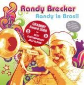 BRECKER RANDY  - CD RANDY IN BRASIL [DIGI]