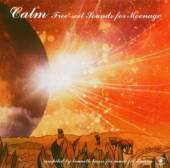 CALM  - CD FREE-SOIL SOUNDS FOR MOONAGE