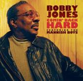 JONES BOBBY  - CD COMIN' BACK HARD