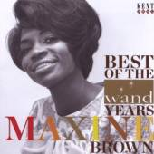 MAXINE BROWN  - CD BEST OF THE WAND YEARS