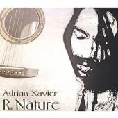 XAVIER ADRIAN  - CD R NATURE