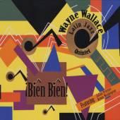 WAYNE WALLACE LATIN JAZZ QUINT..  - CD BIEN BIEN