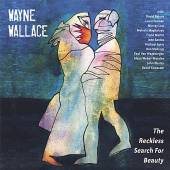 WAYNE WALLACE  - CD THE RECKLESS SEARCH FOR BEAUTY