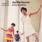 REEVES MARTHA & VANDELLA  - CD DEFINITIVE COLLECTION
