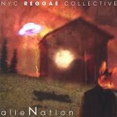 NYC REGGAE COLLECTIVE  - CD ALIENATION