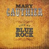 GAUTHIER MARY  - CD LIVE AT BLUE ROCK