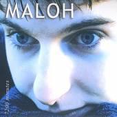 MALOH  - CD 7200 MINUTES