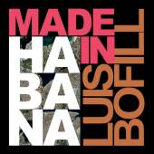 BOFILL LUIS  - CD MADE IN HABANA