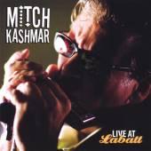 KASHMAR MITCH  - CD LIVE AT LABATT