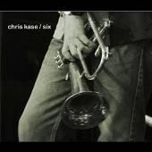 CHRIS KASE  - CD SIX