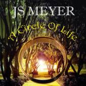 JS MEYER  - CD CIRCLE OF LIFE
