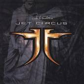 JET CIRCUS  - CD LOOK AT DEATH NOW