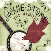 STONE JAYME  - CD UTMOST