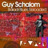 SCHALOM GUY  - CD BALADI BLUES RELOADED