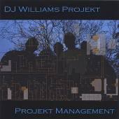 DJ WILLIAMS PROJEKT  - CD PROJEKT MANAGEMENT