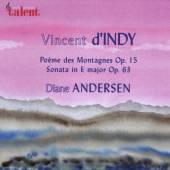 ANDERSEN DIANE  - CD POEME DES MONTAGNES OPUS 15 / SONATE