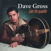GROSS DAVID  - CD TAKE THE GAMBLE