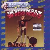 BLOWFLY  - CD WEIRD WORLD