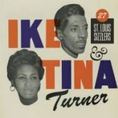 TURNER IKE & TINA  - 2xCD 27 ST. LOUIS SIZZLERS
