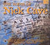 VARIOUS  - CD THE ROOTS OF NICK CAVE