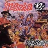 MACKA B  - VINYL HERE COMES TROUBLE [VINYL]