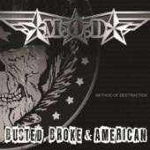 M.O.D.  - CD BUSTED BROKE & AMERICAN