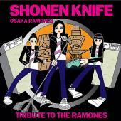 SHONEN KNIFE  - CD OSAKA RAMONES TRIBUTE TO THE RAMONES