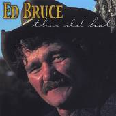 ED BRUCE  - CD THIS OLD HAT