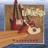 ELIMINATORS  - CD UNLEASHED