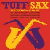 CANNON ACE  - CD TUFF-SAX