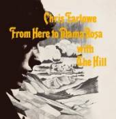 FARLOWE CHRIS  - CD FROM HERE TO.. [DIGI]