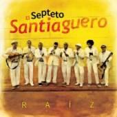 SEPTETO SANTIAGUERO  - CD RAIZ