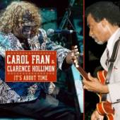 CAROL FRAN & CLARENCE HOLLIMON  - CD IT'S ABOUT TIME