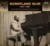 SUNNYLAND SLIM  - CD 1947-1961