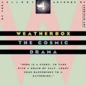 WEATHERBOX  - CD COSMIC DRAMA