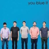 YOU BLEW IT  - VINYL YOU BLUE IT -10- [VINYL]
