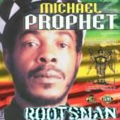 PROPHET MICHAEL  - CD ROOTSMAN
