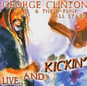 CLINTON GEORGE & P-FUNK  - 2xCD ALIVE & KICKIN'