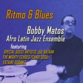 BOBBY MATOS  - CD RITMO & BLUES