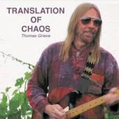THOMAS GRIEVE  - CD TRANSLATION OF CHAOS