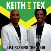 KEITH / TEX  - CD JUST PASSING THROUGH
