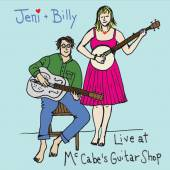 JENI & BILLY  - CD LIVE AT MCCABE'S GUITAR SHOP