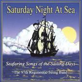 SATURDAY NIGHT AT SEA: SEAFARING SONGS OF THE SAIL - supershop.sk