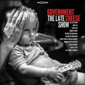 GOVERNMENT CHEESE  - CD LATE SHOW