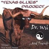DR WU & FRIENDS  - CD TEXAS BLUES PROJE..