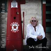 CHEEVERS BOB  - CD ON EARTH AS IT IS IN..